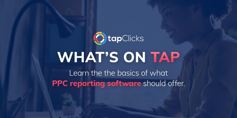 PPC Reporting Software: The Two Most Overlooked Factors to Consider