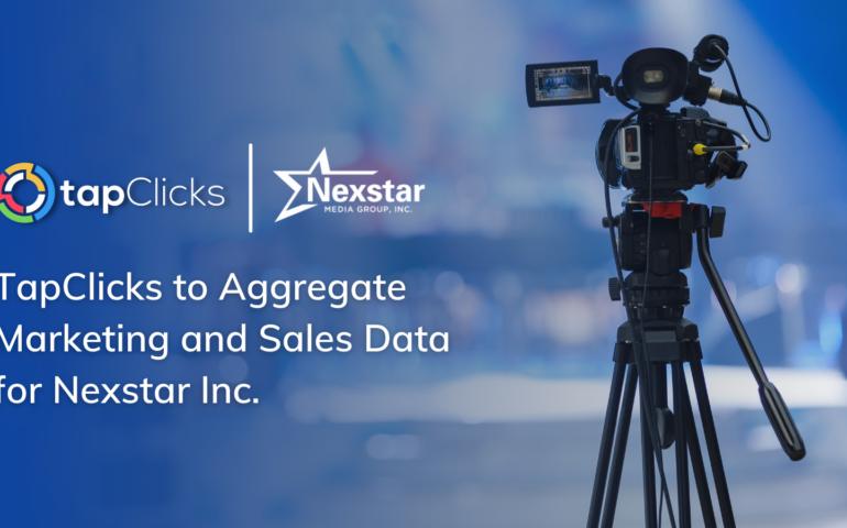 TapClicks to Aggregate Marketing and Sales Data for Nexstar Inc.