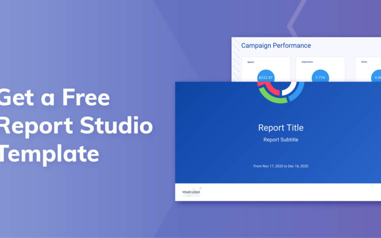 How to Improve Your PPC Reporting Process (With Free PPC Report Template)
